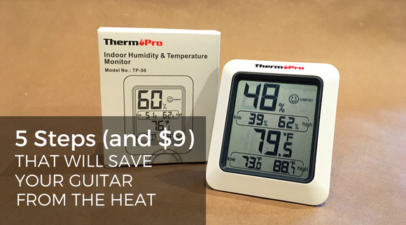 5 Steps and $9 That Will Save Your Guitar From The Heat