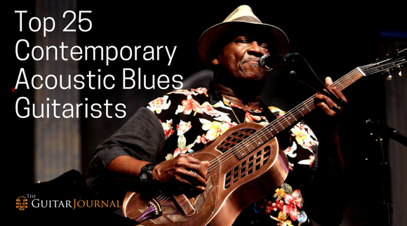Top 25 Contemporary Acoustic Blues Guitarists